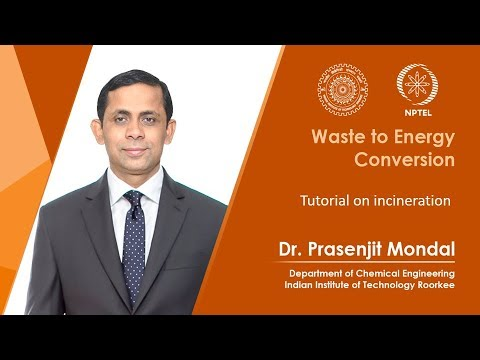 Waste to energy conversion/09/Tutorial on incineration