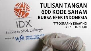Baixar Menulis Manual 600 Kode Saham! - Bursa Efek Indonesia Typography Drawing Investasi Saham
