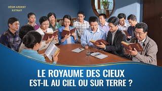 « Désir ardent » (4) - Le royaume des cieux est-il au ciel ou sur terre ?