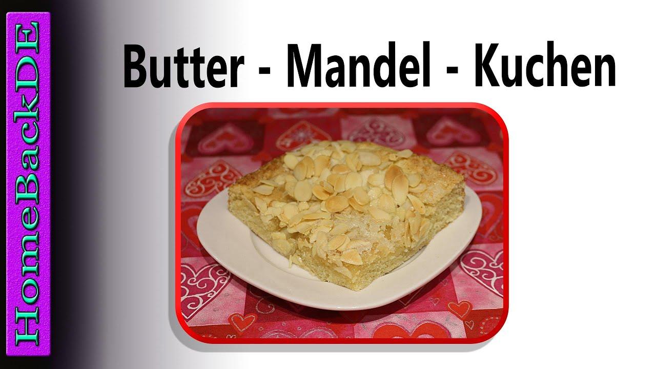 Butter mandel kuchen backanleitung von homebackde for Butter kuchen dresden