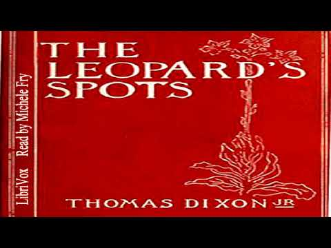Leopard's Spots | Thomas Dixon, Jr. | Historical Fiction | A