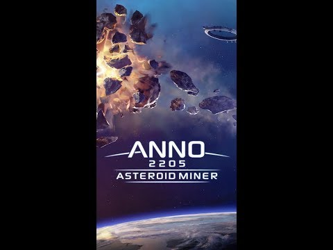 Anno 2205: Asteroid Miner | Stardust Galaxy | Android/ios Gameplay