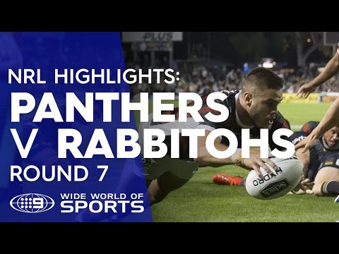 NRL Highlights: Penrith Panthers V South Sydney Rabbitohs - Round 7 | NRL On Nine