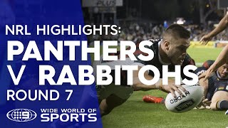 NRL Highlights: Penrith Panthers v South Sydney Rabbitohs - Round 7 | NRL on Nine