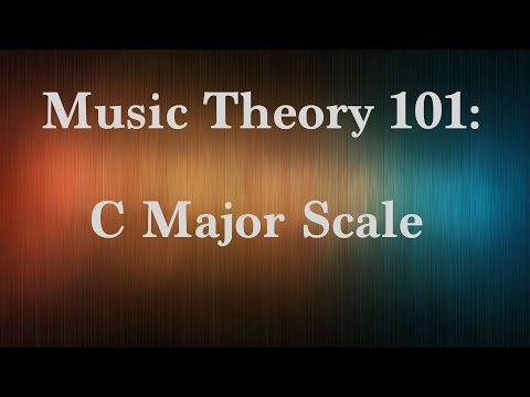Music Theory 101: C Major Scale