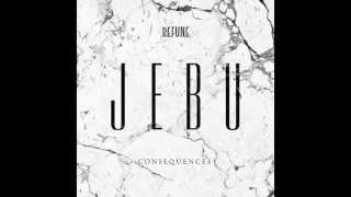 Jebu - Consequences