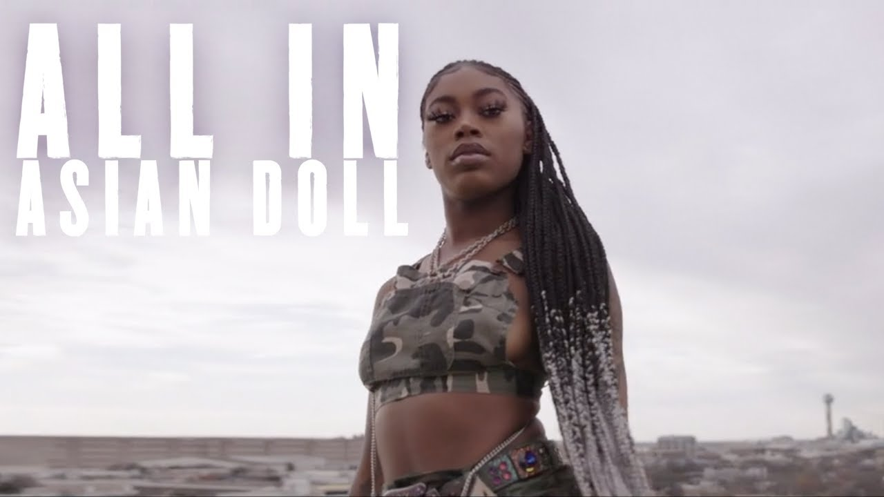 Asian Doll | All In