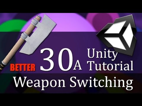 30A. Unity Tutorial, WEAPON SWITCHING - Create a Survival Game
