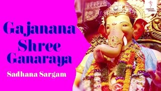 Ganpati Aarti with Lyrics - Gajanana Shree Ganaraya Aadhi Vandu by Sadhana Sargam