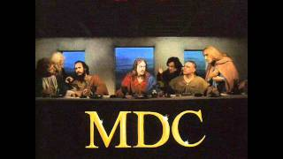 Watch Mdc This Bloods For You video