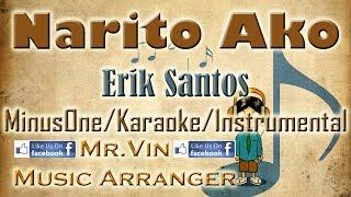 Narito Ako - Erik Santos - MinusOne/Karaoke/Instrumental HQ