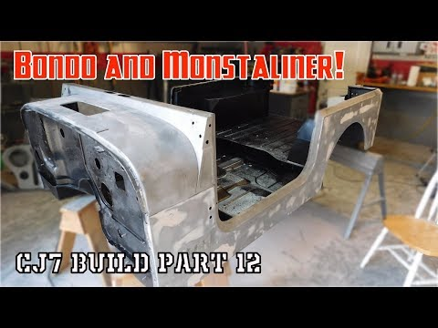 Body work and Monstaliner | Jeep CJ7 Build Part 12