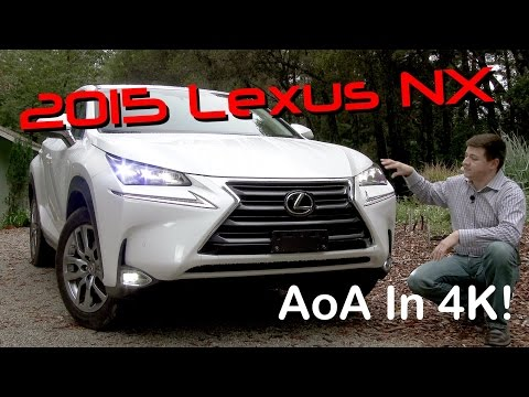 2015 Lexus NX 200t / NX 300h Detailed Review and Road Test - In 4K!