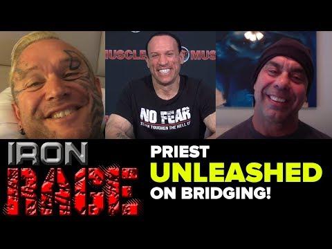 LEE PRIEST ON BRIDGING! Iron Rage
