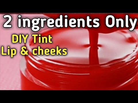 Lip and Cheeks Tint - Homemade Tint With Simple 2 Ingredients In Urdu Hindi