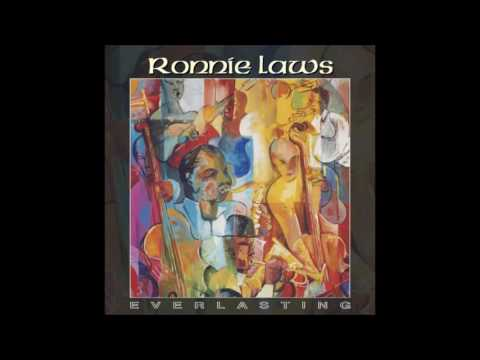 Ronnie Laws -  I