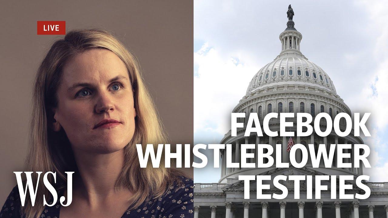 Download Watch Live: Facebook Whistleblower Frances Haugen Testifies   WSJ