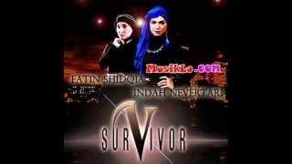 Fatin Ft Indah Nevertari - Survivor