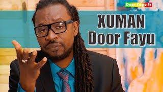 Xuman - Door Fayu - Clip Officiel