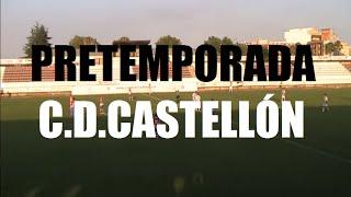Partido pretemporada C.D.ONDA 1-3 C.D.CASTELLÓN