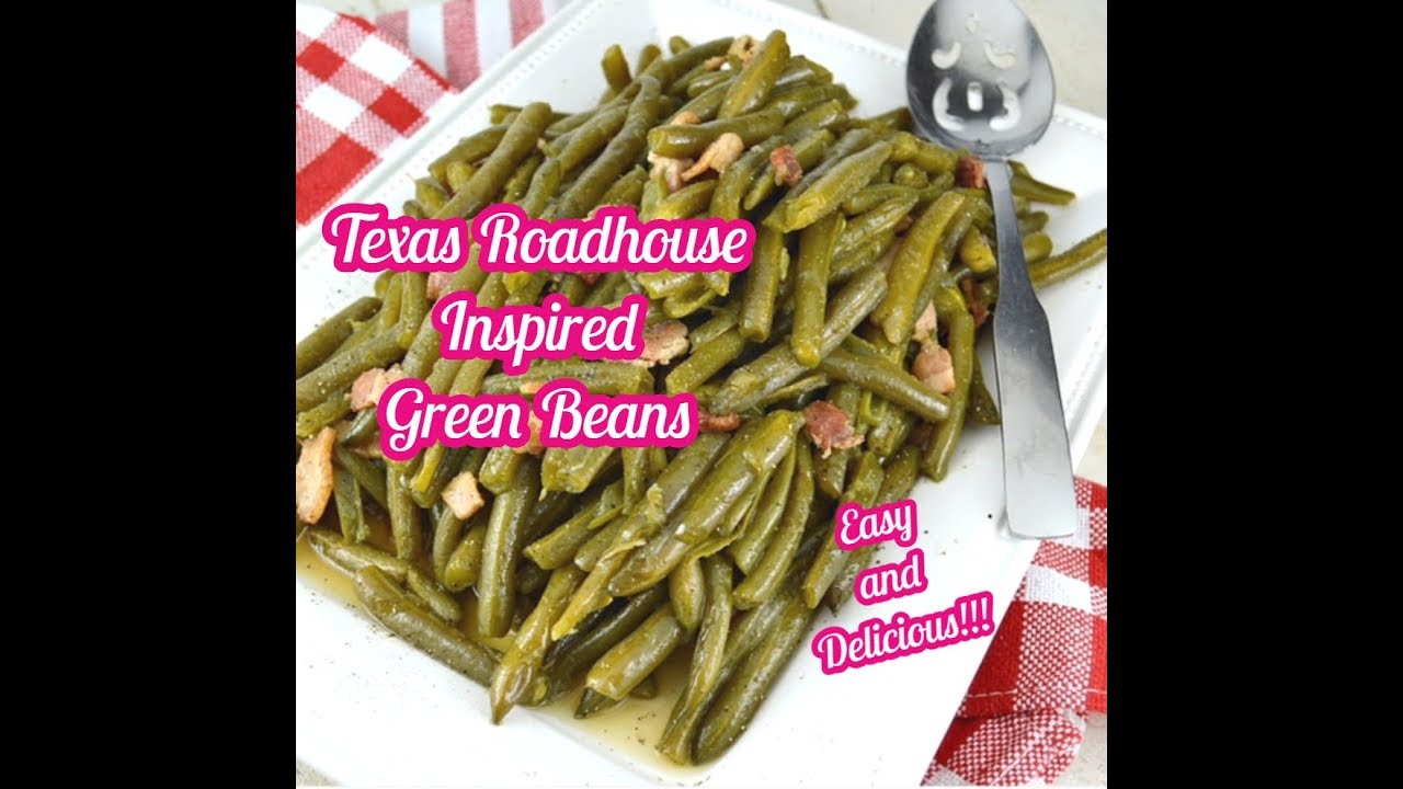Southern Green Beans Recipe ~ Texas Roadhouse Style
