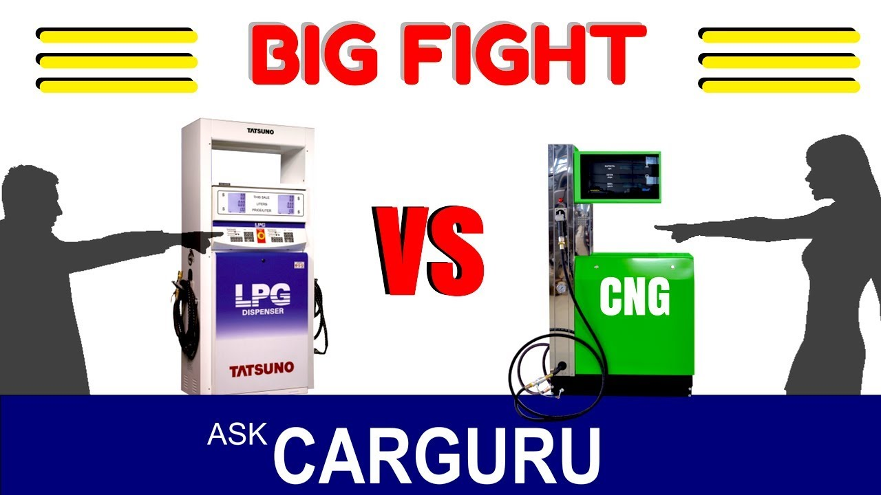 lpg or cng which is best
