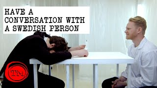 Have A Conversation With A Swedish Person | Full Task | Taskmaster