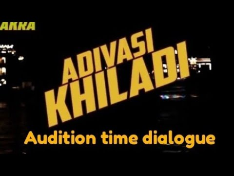 Adivasi Khiladi Audition In Best Dialogue For Me