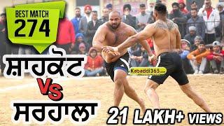 #274 Best Match:- Shahkot VS Sarhala Ranuan Talwan (Jalandhar) Kabaddi Cup 27 Jan 2018