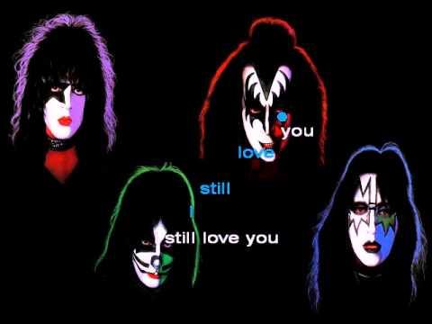 Kiss - I Still Love You KARAOKE