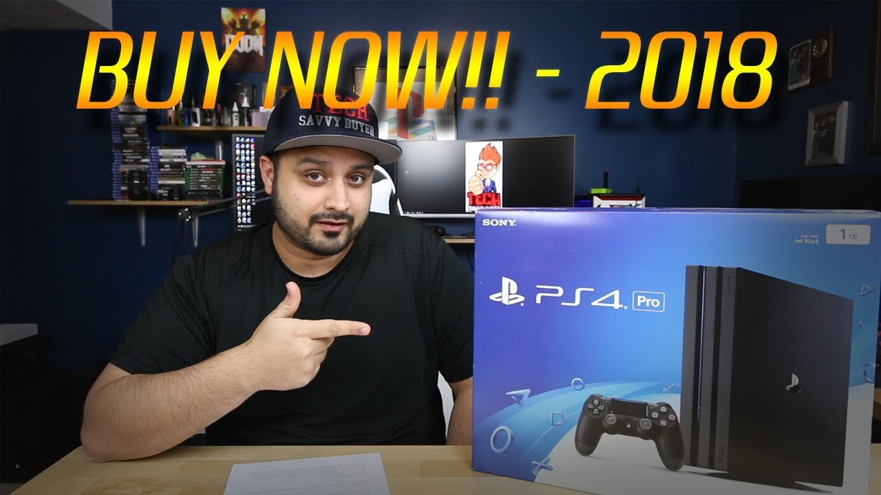 Why You Should Buy A Ps4 Pro Right Now 2018 Youtube