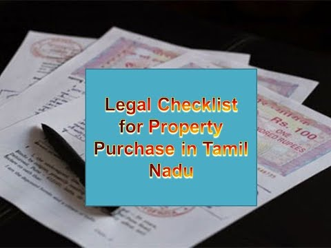 LEGAL CHECKLIST FOR PROPERTY PURCHASE IN TAMILNADU |