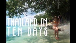 Ten Days in Thailand