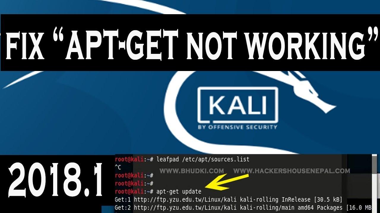 FIX : apt-get not working in Kali Linux 2018 1