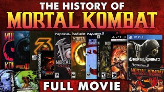 The History of Mortal Kombat (FULL MOVIE)