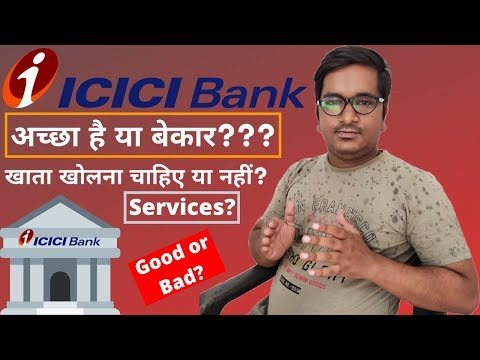 ICICI Bank Review, Good Or Bad?   My Honest Opinion About ICICI Bank Services, Staff & Employees