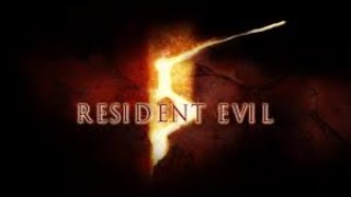 Resident Evil 5 PC: My first play through in 8 years