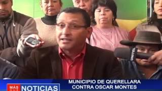 Municipio se querellará contra Oscar Montes