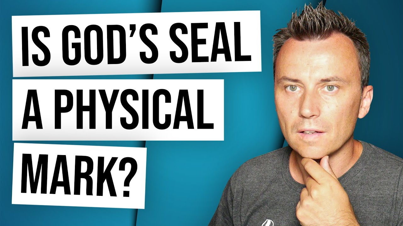 God's End Time Seal in Revelation | Is It a Physical Mark?