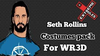 Seth Rollins All Costumes Pack For Wrestling Revolution 3D