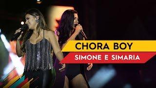 Baixar Chora Boy - Simone & Simaria - Villa Mix Brasília 2017 ( Ao Vivo )