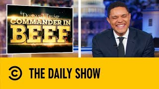 The Best Commander In Beef Segments | The Daily Show With Trevor Noah.mp3