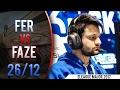 CS:GO POV - fer [26/12] vs FaZe @ ELEAGUE Major 2017