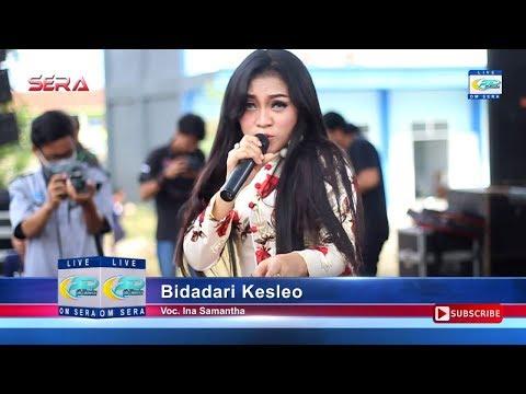 Bidadari Kesleo - Ina Samantha - OM Sera Live SMKN 1 Kediri 2017