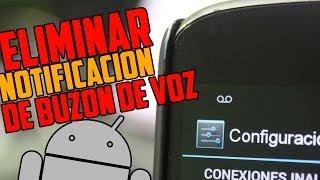 ¿Cómo quitar la notificación de Buzón de Voz gratis en Android? - The Happy Android(En este vídeo te enseño a quitar la notificación de Buzón de voz en tu Android de una forma rápida y sencilla. ▷Otros videos del canal: ▷El mejor Launcher ..., 2013-11-09T23:10:44.000Z)