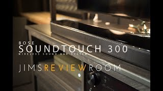 Bose SoundTouch 300 Soundbar - REVIEW