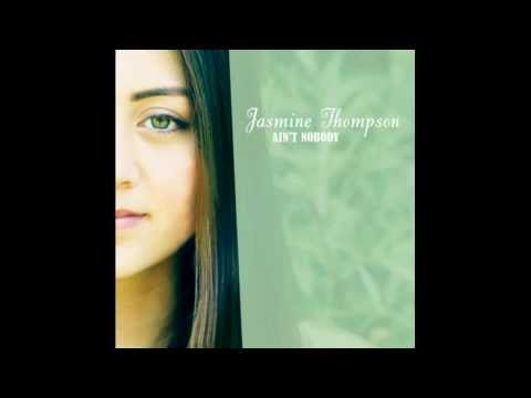 Jasmine Thompson - Ain't Nobody (Single)