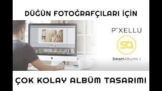 Pixellu Smart Album 2   Panoramik Albüm Tasarımı   Program Kullanımı   Fotoğrafç