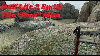 Half Life 2 Ep  13 | The