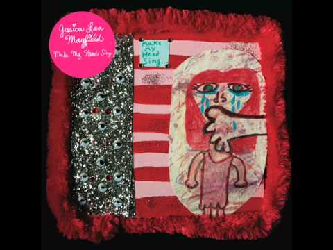 Jessica lea mayfield - Make my head sing (Full album)